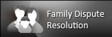 Family Dispute Resolution (FDR)